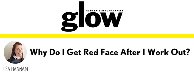 Glow Magazine - Why Do I Get Red Face After I Work Out?